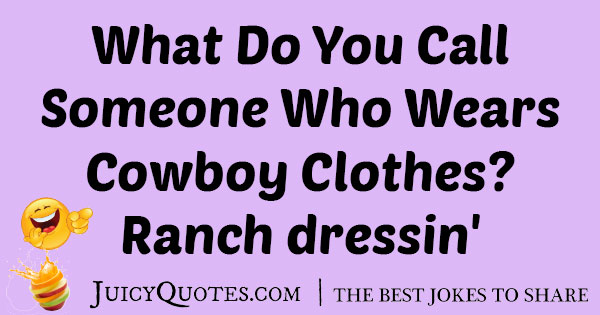 Cowboy Clothes Joke